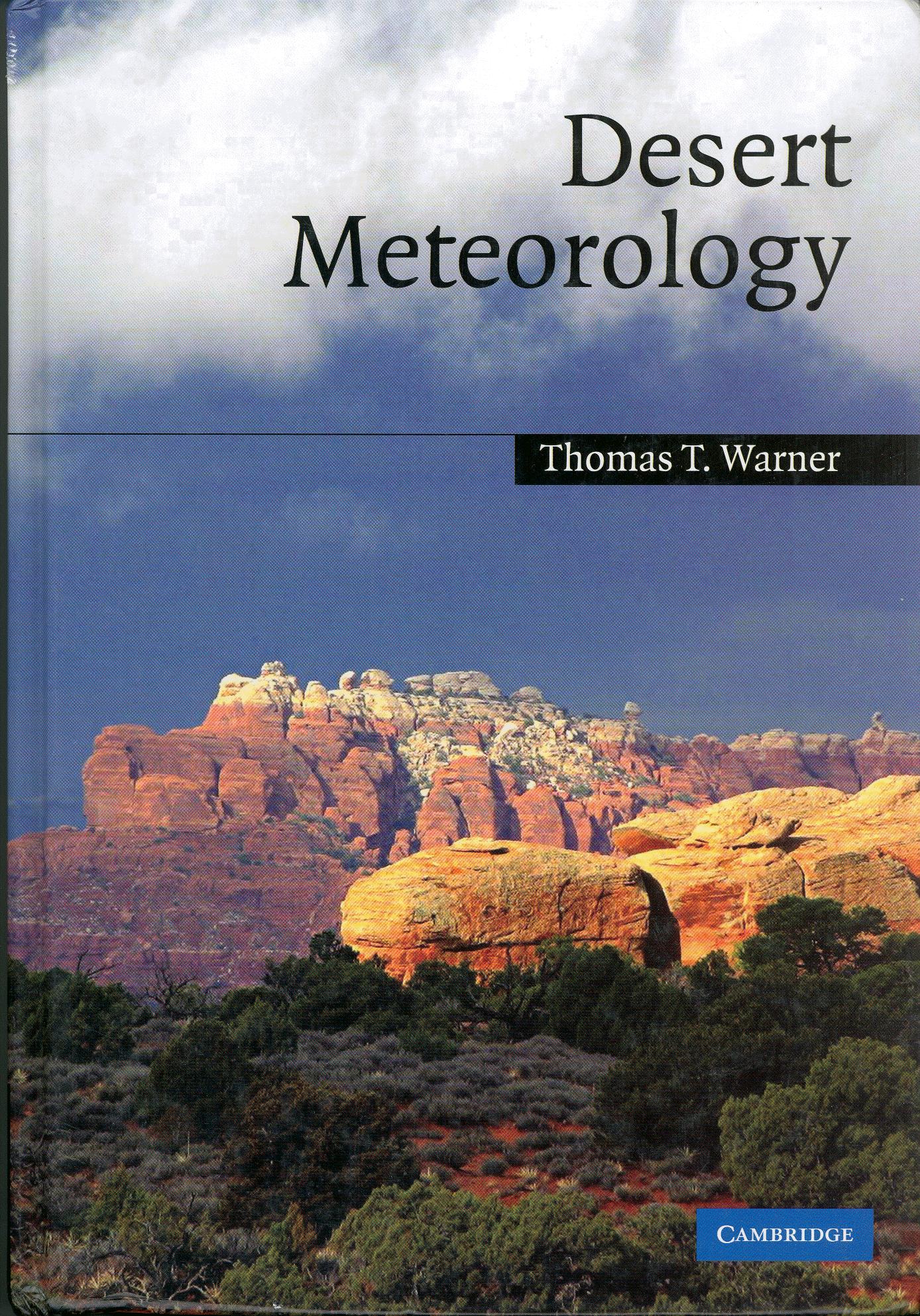 Desert Meteorology (1st ed.) Warner T.
